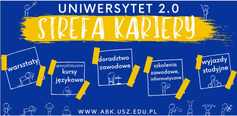 """Ciekawa oferta dla studentów w ramach projektu """"Uniwersytet 2.0 – Strefa Kariery"""""""