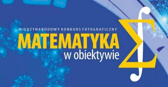 """XI Finał konkursu """"Matematyka w obiektywie"""""""